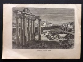 Voyages and Travels 1887 Antique Print. Temple of Saturn, Rome, Italy.